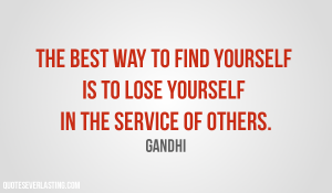 The-best-way-to-find-yourself-is-to-lose-yourself-in-the-service-of-others.-Gandhi-quote