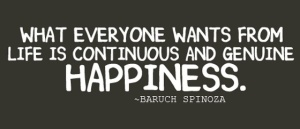 what-everyone-wants-from-life-is-continuous-and-genuine-happiness-sayings-quotes