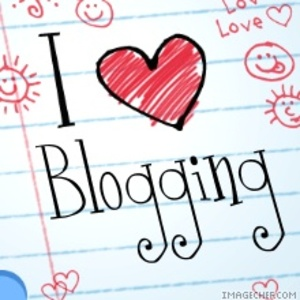 Blogging has turned into a passion and is something I now LOVE to do!! :D (image taken from google images)