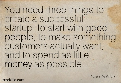 The hree things you need to create a successful startup
